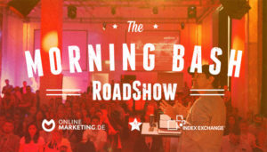 The Morning Bash Roadshow: Programmatic Advertising an 3 Tagen in 3 Städten